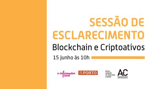"""""""Blockchain e Criptoativos"""" – sessão em parceria com o Informador Fiscal"""