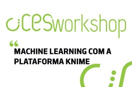 CIICESI Workshop | Introdução a Machine Learning com a plataforma Knime