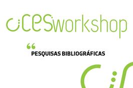 CIICESI Workshop | Pesquisas Bibliográficas