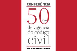 Conferência | Cinquenta Anos de Vigência do Código Civil