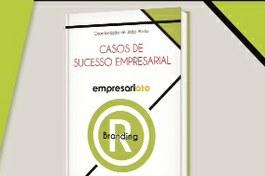 Lançamento do Livro | Empresariato, casos de sucesso empresarial – Branding