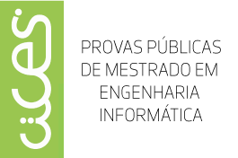 NOVAS DATAS | Provas Públicas de Mestrado em Engenharia Informática