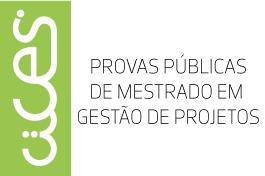 Provas Públicas de Mestrado em Gestão de Projetos