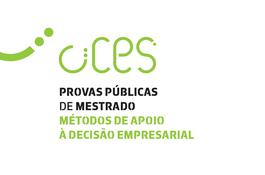 Provas Públicas de Mestrado em Métodos de Apoio à Decisão Empresarial
