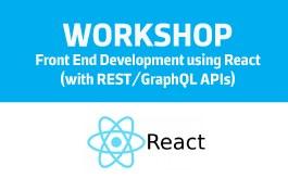Workshop   Front End Development using React (with REST/ GraphQL APis)